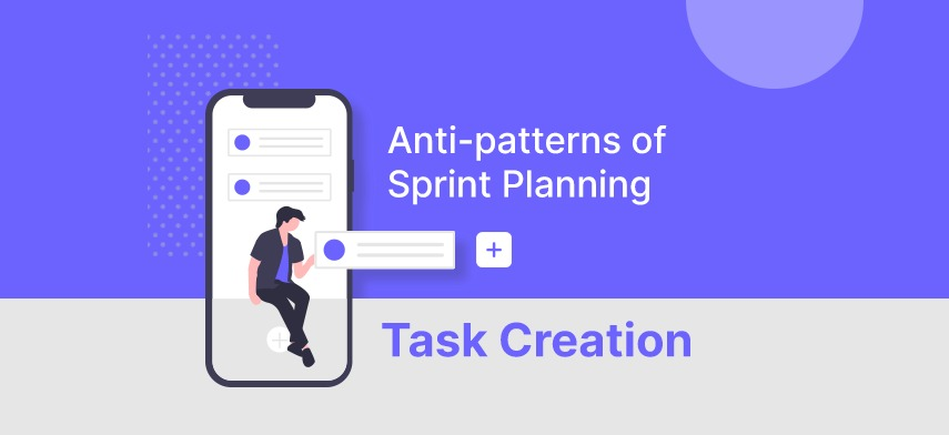 Anti-patterns of Sprint Planning