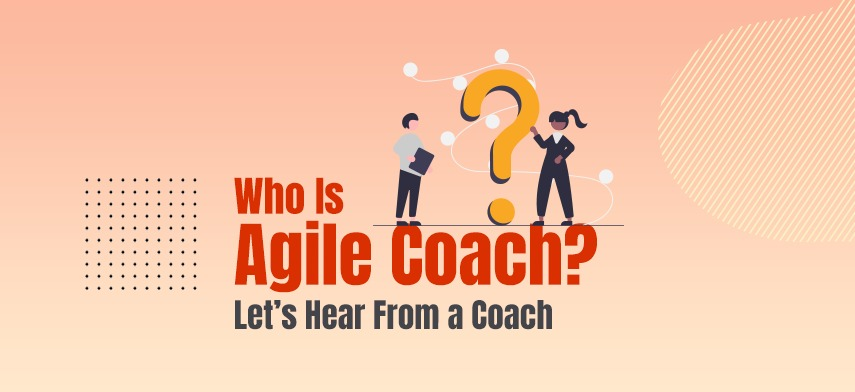 what-makes-a-good-agile-coach