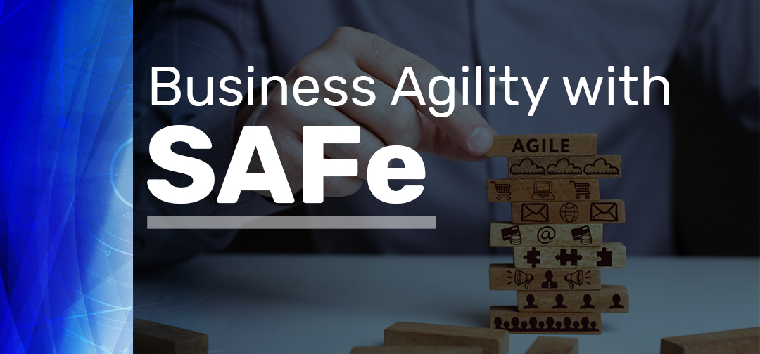 Business Agility with SAFe (1)