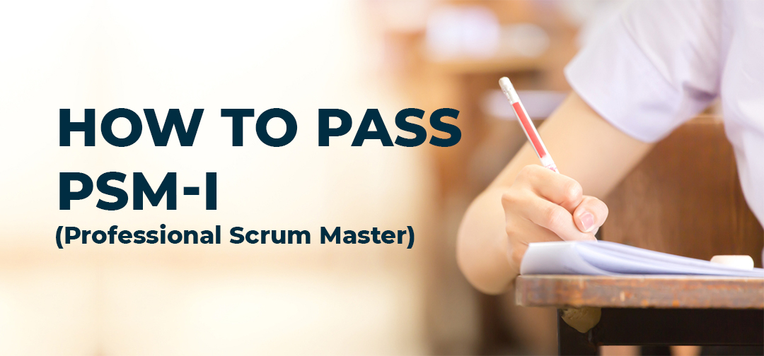 how-to-pass-PSM-assessment