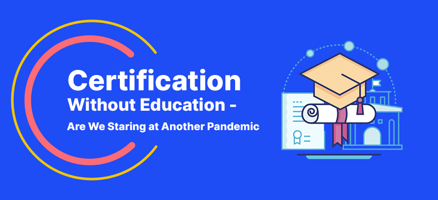 Certification without Education