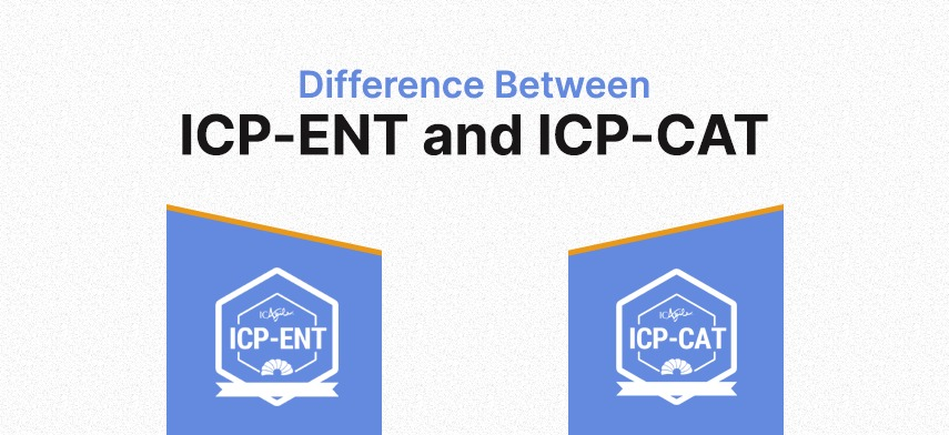Difference Between ICP-CAT & ICP-ENT