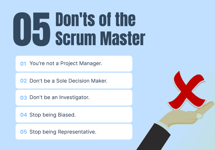 5 Don'ts of the Scrum Master