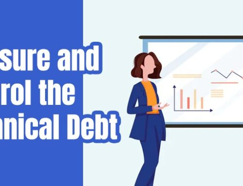 Measure and Control the Technical Debt