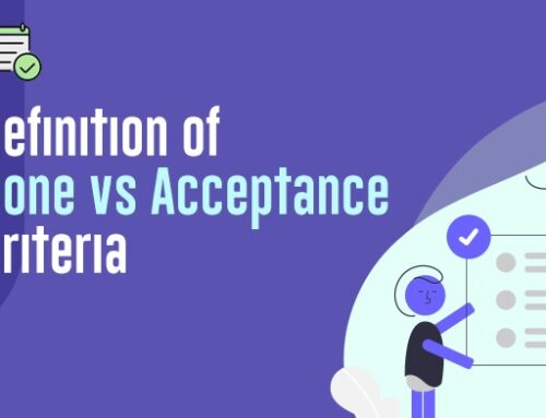 Definition of Done vs Acceptance Criteria
