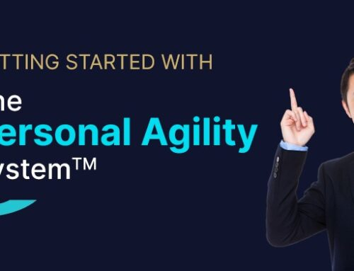 Getting Started with The Personal Agility System™️