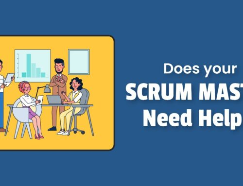 Does your Scrum Master need help?