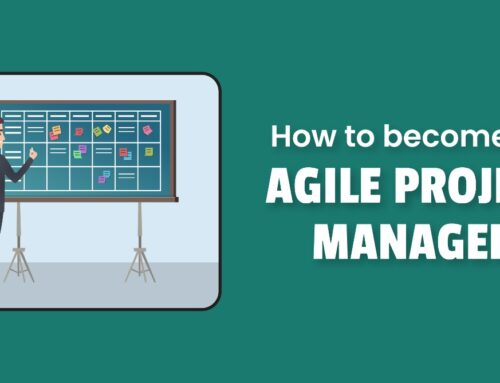 How to Become an Agile Project Manager?