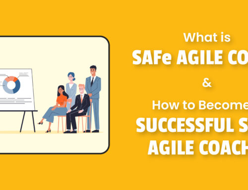 How To Become a Successful SAFe Agile Coach?