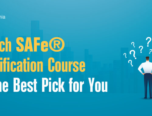 Which SAFe® Certification Course is the Best Pick for You?